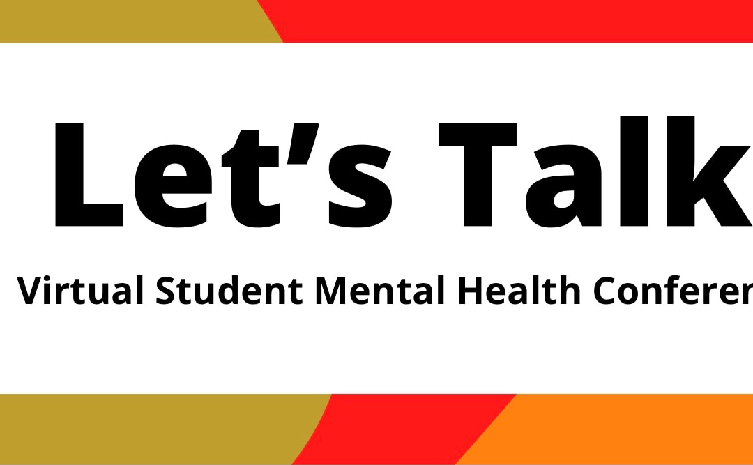 The Let's Talk Student Mental Health Conference was an inspiring event!